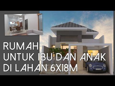Rumah Untuk Ibu Dan Anak Di Lahan 6x18m