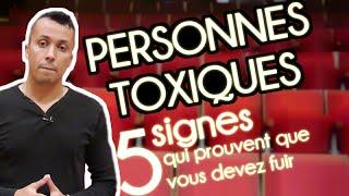 Personnes toxiques : 5 signes qui prouvent que vous devez vous casser !