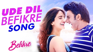 Download Hindi Video Songs - UUde Dil Befikre (Lyric Song) || Lyrics Music