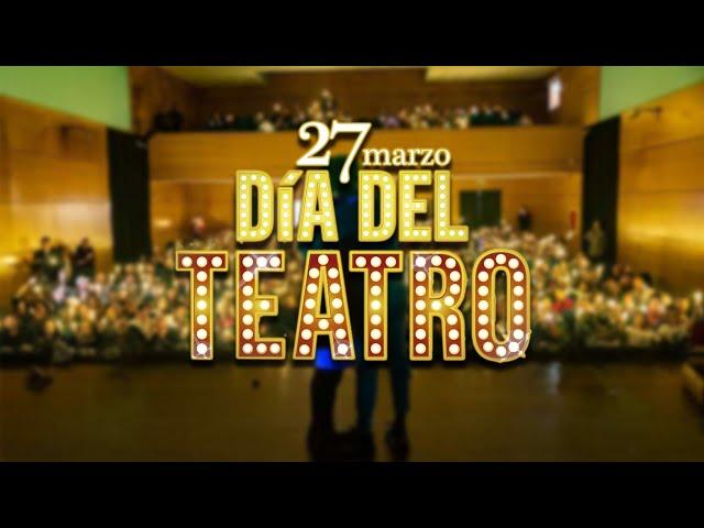 Día Internacional del Teatro · Semana del Teatro de San Bartolomé