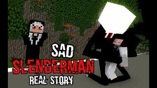 Monster School  Sad Slenderman Real Story   Best Minecraft Animation