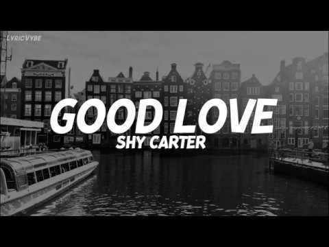 Shy-Carter-Good-Love-Lyrics