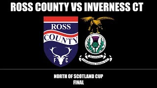 RCFC TV | Ross County win the 2018 North of Scotland Cup (Highlights)
