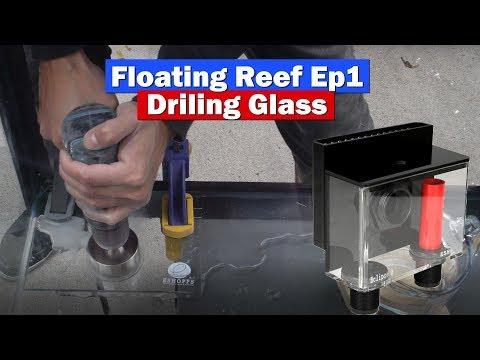 Floating Reef Ep.1 Drilling Aquarium Glass For ESHOPPS Eclipse Overflow Box