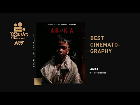 Arka by Edopictures - Best Cinematography Panasonic Young Filmmaker 2019