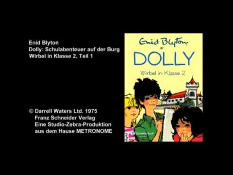 Enid Blyton: Dolly 2 - Wirbel in Klasse 2, Teil 1