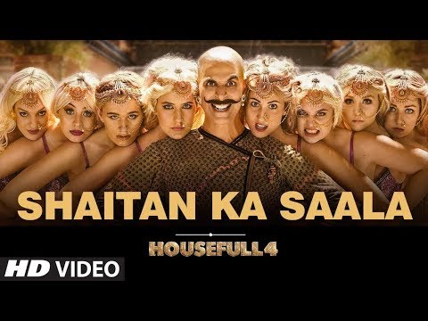 housefull-4:-shaitan-ka-saala-full-video-out-|-akshay-kumar-|-sohail-sen-feat.-vishal-dadlani