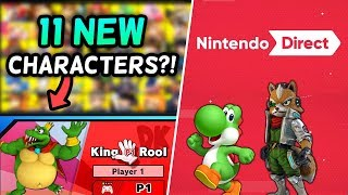 11 NEW Super Smash Bros. Ultimate Characters & A Nintendo Direct?! [Rumor]