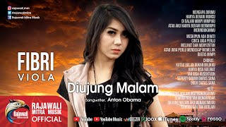 Fibri Viola - Diujung Malam - Official Music Video