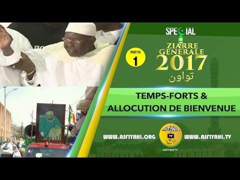 P1 - ZIARRE GENERALE 2017 - Les temps-forts et Discours de Bienvenue