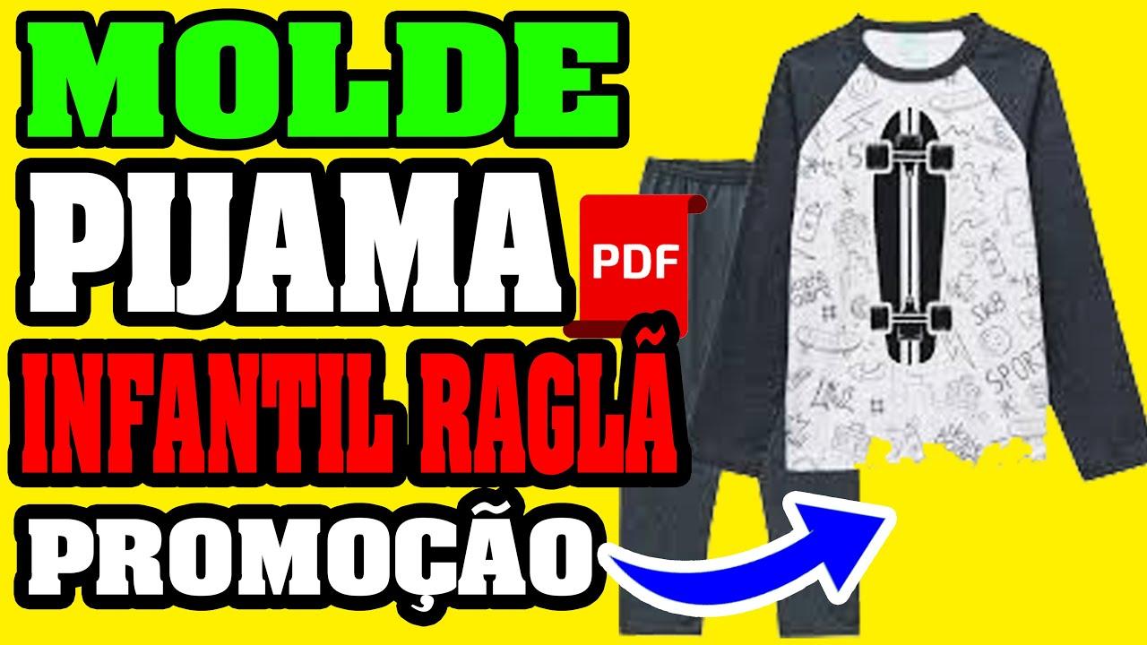 Molde Pijama Infantil Manga Ragla Raglan Molde De Roupas Em Pdf