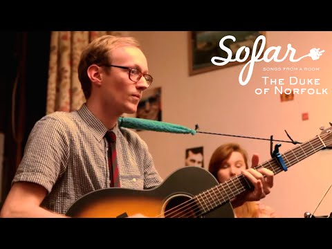 The Duke of Norfolk - The Sea & The Land / Lucy | Sofar Edinburgh
