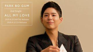パク・ボゴム (PARK BO GUM)「ALL MY LOVE」 【MV_Teaser】