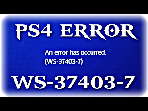 ps4-:-ws-37403-7-|-sony-error-code-:-an-error-has-occured