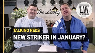 Liverpool To Add New Striker In January? | Talking Reds