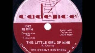 EVERLY BROS  This Little Girl of Mine  JAN