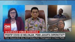 Positif Covid-19 Melonjak, PSBB Jakarta Diperketat?