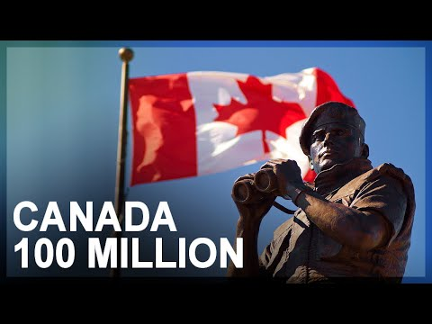 Canada Wants 100 Million People By 2100