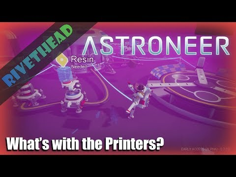 """The printer Problem -E2-  (PC) """"Astroneer with Friends"""""""
