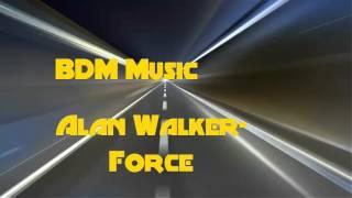 DerPlay-Alan Walker- Force (BDM Music Remix)