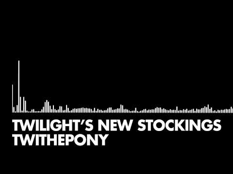 TeiThePony - Twilight's New Stockings