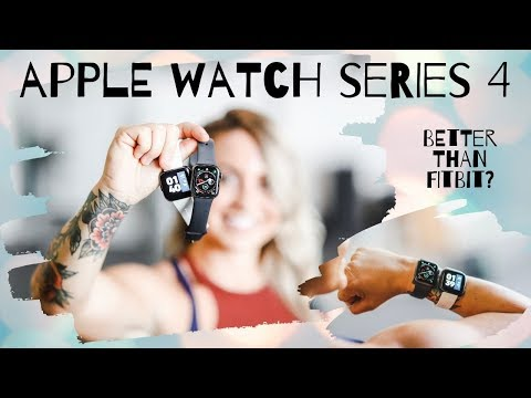 APPLE WATCH SERIES 4 REVIEW   Better Than Fitbit?
