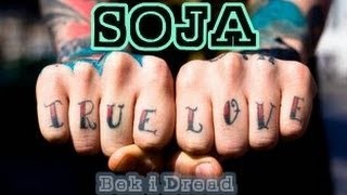 SOJA - TRUE LOVE ( Tradução ) Soldiers of Jah Army