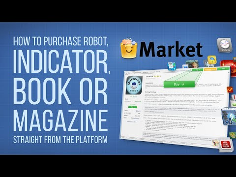 How to purchase a robot or an indicator in Market of MetaTrader Platforms?