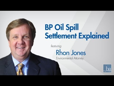 BP Oil Spill settlement explained by Beasley Allen attorney Rhon Jones