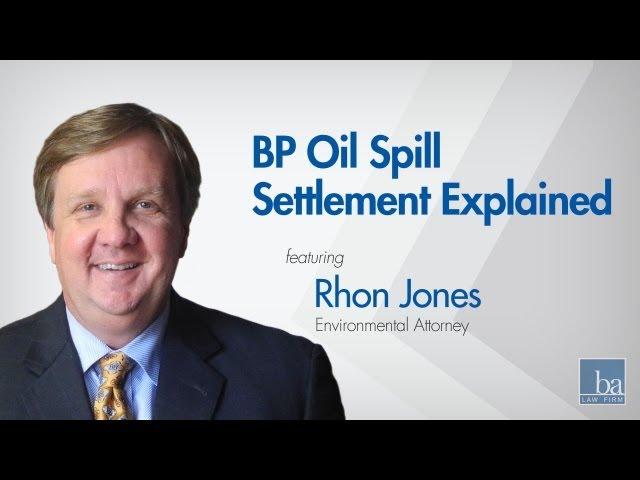 BP Oil Spill settlement explained by Beasley Allen attorney Rhon Jones