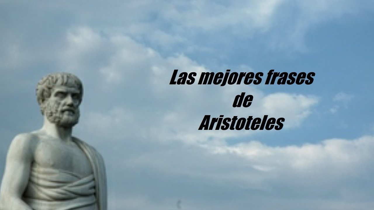 Frases De Aristóteles: Frases Célebres De Aristóteles