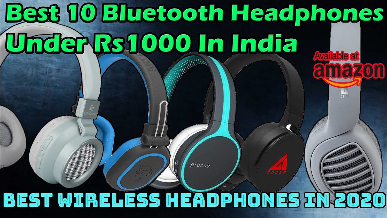 10 Best Bluetooth Headphones Under Rs1000 In India 10 Best Budget Wireless Headphone Under Rs1000 Youtube