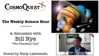 Weekly Science Hour Bill Nye with Emily Lakdawalla
