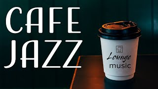 Lounge JAZZ Music - Chill Out Cafe JAZZ For Work, Study and Relax