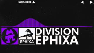 [Dubstep] - Ephixa - Division [Monstercat Release]