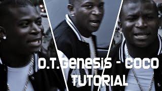O.T.Genesis - Coco Tutorial (Видеоурок)