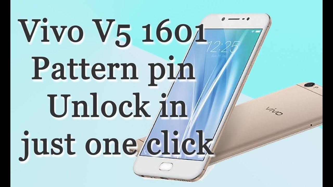 Vivo v5 1601 Pattern pin unlock in just one click