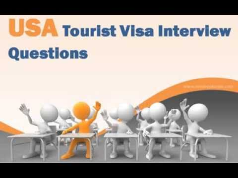 USA Tourist Visa Interview Questions