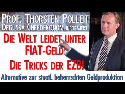 Degussa-Chefökonom Prof. Polleit - Tricks der EZB - Die Welt leidet unter FIAT-Geld