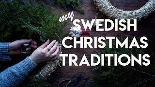 ▷ MY SWEDISH CHRISTMAS TRADITIONS