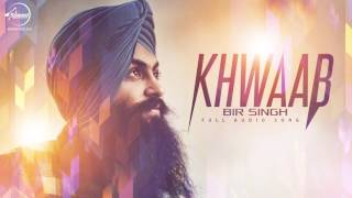 Khwaab (Full Audio Song) | Bir Singh | Punjabi Song Collection | Speed Records