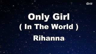 Only Girl (In The World) - Rihanna Karaoke 【With Guide Melody】 Instrumental