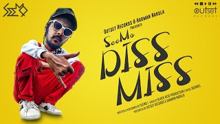 """""""DISSMISS"""" Ft. SeeMo (Prod. by BODMAS)   Outset Records   Latest Hindi Rap song 2019"""