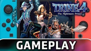 Trine 4: The Nightmare Prince | First 30 Minutes on Switch