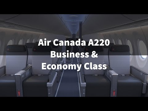 Air Canada Airbus A220-300 BUSINESS & ECONOMY CLASS CABINS