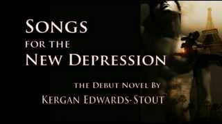 Songs for the New Depression - Review Trailer