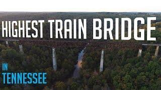 Highest Train bridge in Tennessee - KEN HERON (4K)