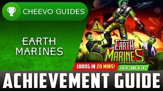 Earth Marines - Achievement / Trophy Guide (Xbox) **1000G IN 20 MINS W/ CHEAT CODE!!**