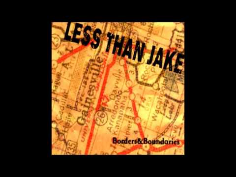 Less Than Jake - Borders and Boundaries (Full Album)