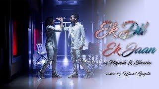 Ek Dil Ek Jaan | Piyush Bhagat | Shazia Samji | Choreography
